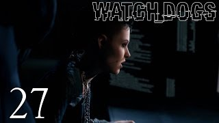 Watch Dogs Gameplay Walkthrough Part 27 - Never-ending Chase
