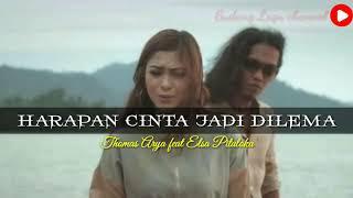 Download HARAPAN CINTA JADI DILEMA - Thomas Arya feat Elsa Pitaloka (lirik) by gudang lagu channel