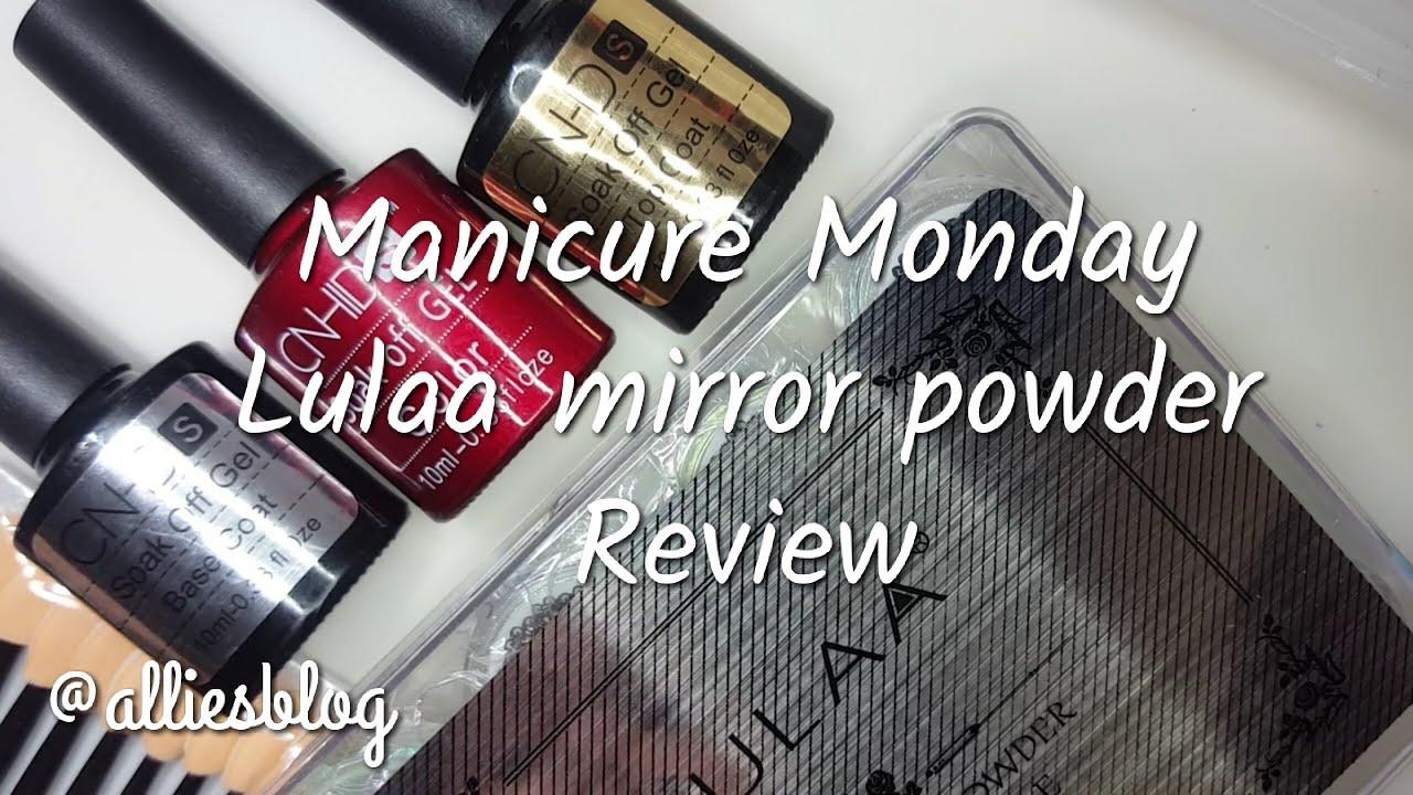 Manicure Monday | Amazon Lulaa Mirror powders review - YouTube