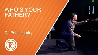 Who's Your Father? - Dr. Peter Joudry - January 10, 2021