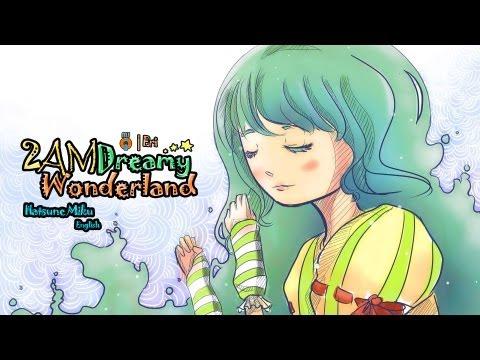 VerseQuence Ft. Hatsune Miku [Eng V3] - 2AM Dreamy Wonderland [Original]