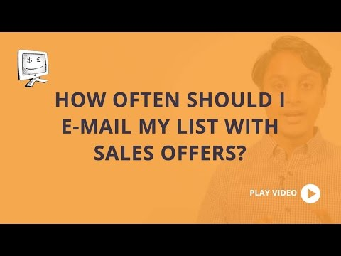 #85 - How often should I e-mail my list with sales offers?