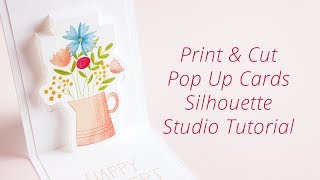 How to Make Print & Cut Pop Up Cards in Silhouette Studio 4.1