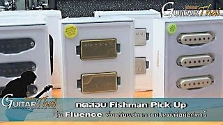 Fishman Fluence Pickup review by www.Guitarthai.com
