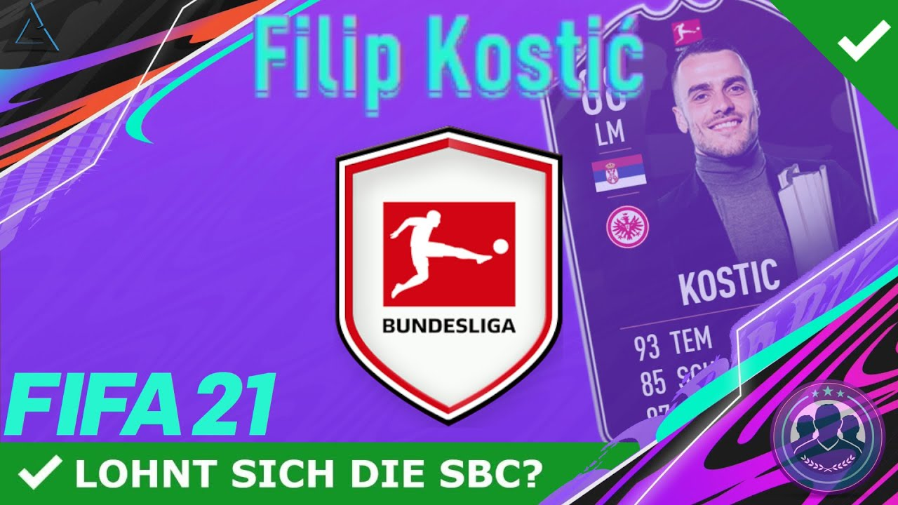 DIESE SBC MUSST DU MACHEN, WENN…! 😍💥 POTM KOSTIC SBC! [LOHNT SICH DIE  SBC?]   FIFA 21 ULTIMATE TEAM - YouTube
