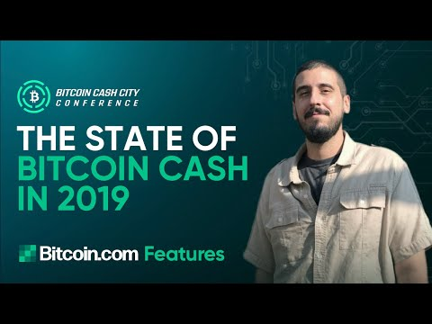 The State Of Bitcoin Cash 2019 - Gabriel Cardona Keynote Speech | Bitcoin Cash City Conference