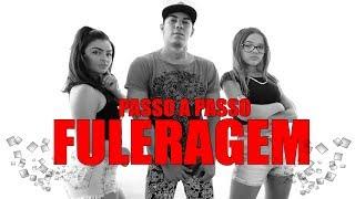 Tutorial PASSO A PASSO | Fuleragem - Mc WM | Irtylo Santos