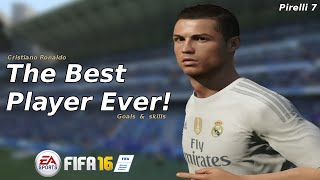 FIFA 16: Cristiano Ronaldo The Best ● Goals & Skills ● HD |Pirelli7|