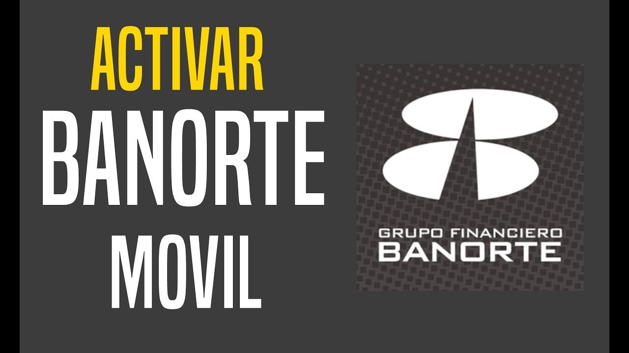 Tutorial: Como ACTIVAR BANORTE MOVIL / Tarjeta Amazon