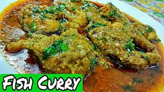 Fish Curry /Traditional fish curry ki very Delicious original recipe *By Zaika e lucknow *