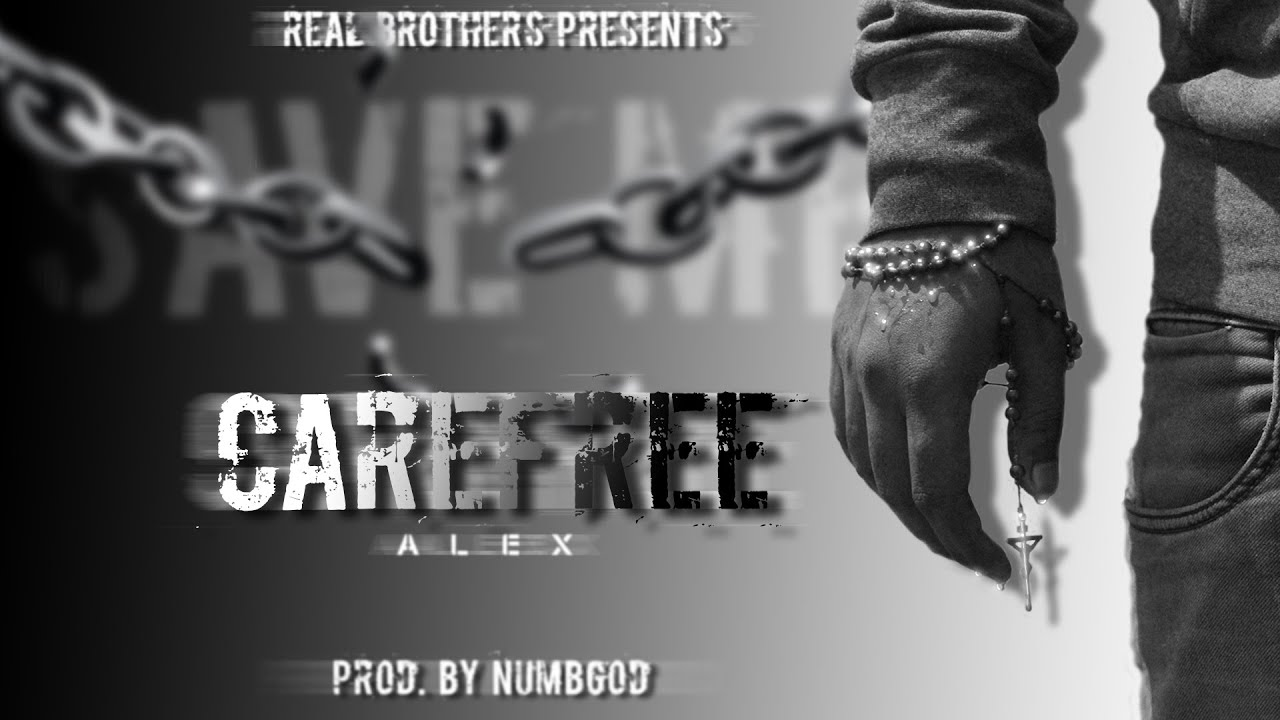 Download Carefree- Alex   Prod. by NumbGod   Ep-SAVE ME ( Official Audio ) (3)