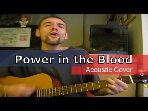 Power in the Blood (acoustic worship songs) Paul Budde