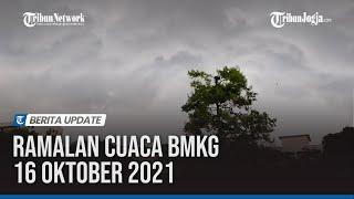 Ramalan Cuaca BMKG 16 Oktober 2021, 17 Wilayah Diguyur Hujan Lebat screenshot 5