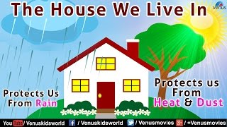 Our House ~ Parts of the House|Types & Uses