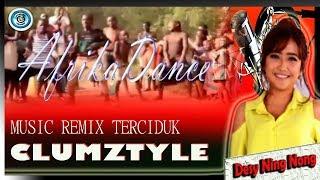 musik remix terciduk versi Clumztyle[ Goyang Africa ] 2019