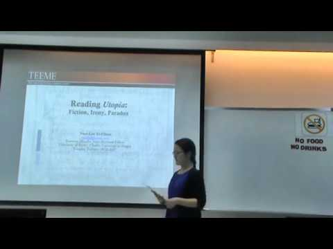 Lecture by Sara Liu Yichun: Reading Utopia: Fiction, Irony, Paradox