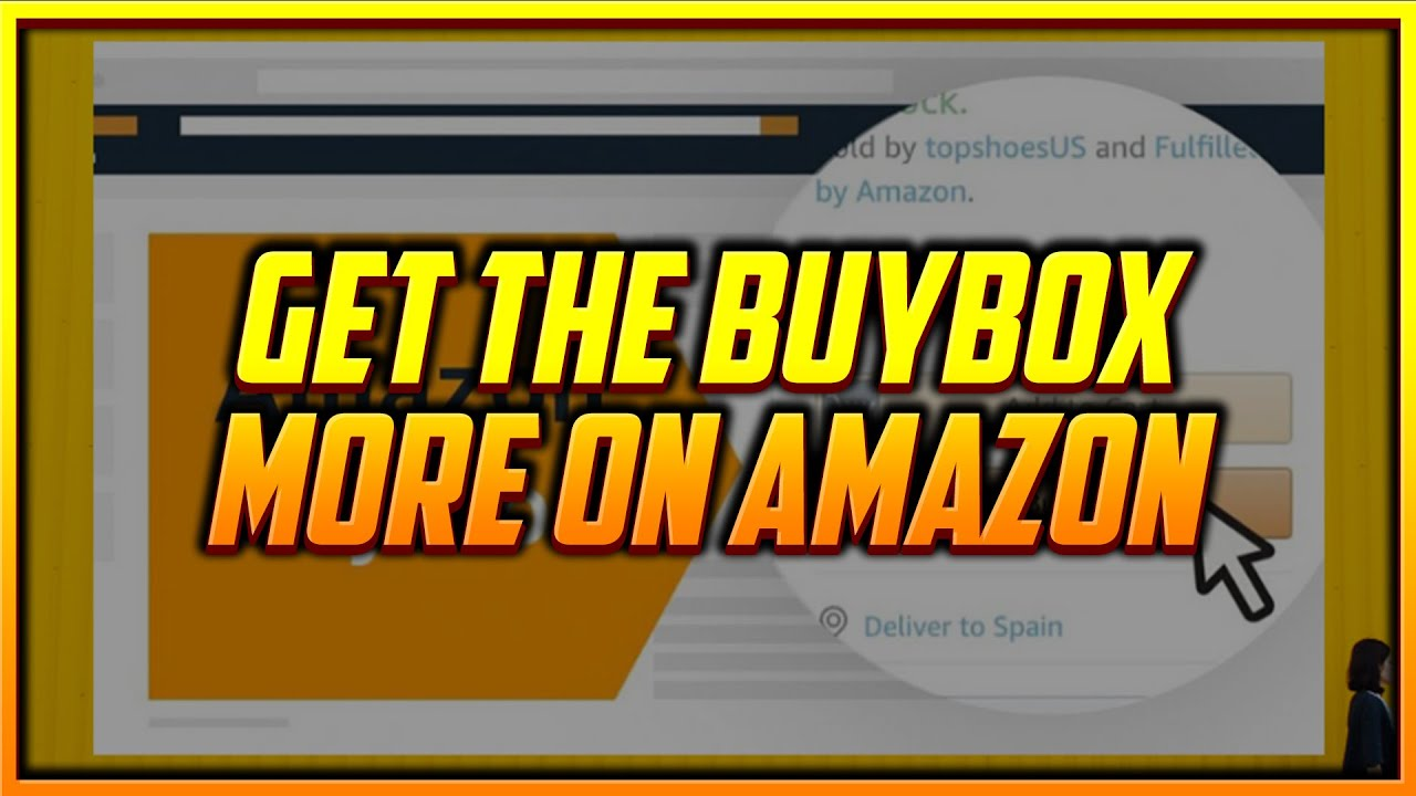 How to Win the Buybox When You Sell on Amazon