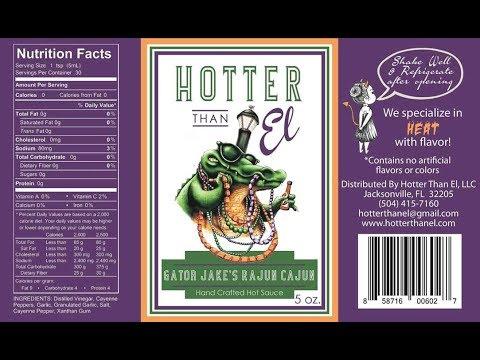 """Hotter Than El """"Gator Jake's Rajun Cajun"""" Hot Sauce Review"""