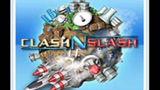 Clash N Slash Soundtrack - Track 2