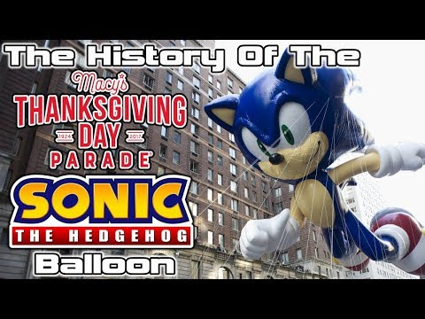 The History of The Macy's Thanksgiving Day Parade Sonic The Hedgehog Balloon