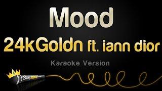 24kGoldn ft. iann dior - Mood (Karaoke Version)