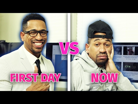 First Day At Work vs. NOW