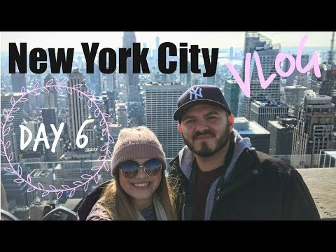 NEW YORK CITY - TOP OF THE ROCK! DAY 6   VLOG