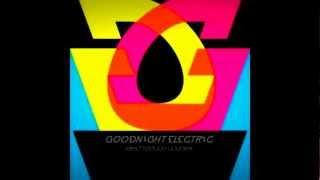 Goodnight Electric - I'm O.K
