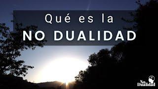 ¿Qué es la NO DUALIDAD?💥 - Xavi Santamaria