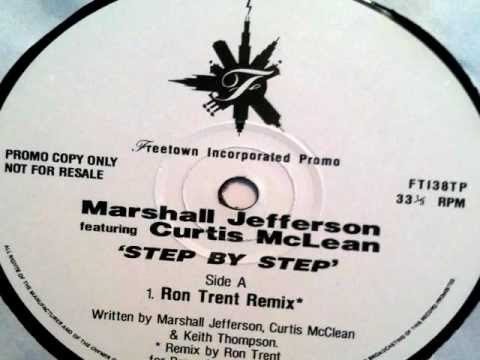 Marshall Jefferson featuring Curtis McLean - Step By Step (Ron Trent Remix) 1995 FREETOWN INC