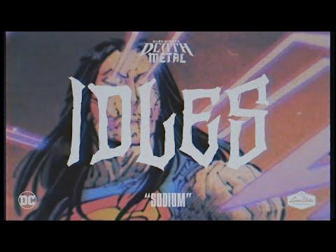 IDLES - SODIUM (Dark Nights: Death Metal Soundtrack)