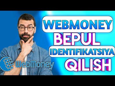 WEBMONEY HAMYONNI IDENTIFIKATSIYA QILISH/ИДЕНТИФИКАЦИЯ КОШЕЛЬКА WEBMONEY