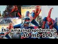 The amazing spiderman game android to [ 30 mb ]100℅ malayalam