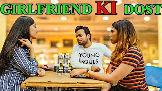 GIRLFRIEND KI DOST || Hyderabad Diaries