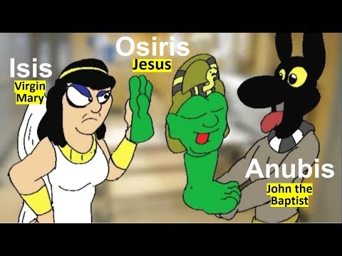 Jesus, Mary, and John the Baptist: a RESCRIPT of Osiris, Isis, and Anubis