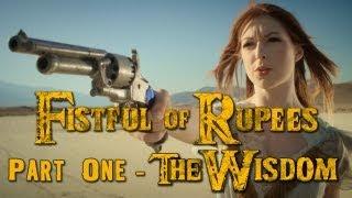 "FISTFUL OF RUPEES 1 of 3 ""The Wisdom"" - Zelda / Western Mash-up"