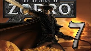 The Destiny of Zorro (Wii) Walkthrough Part 7