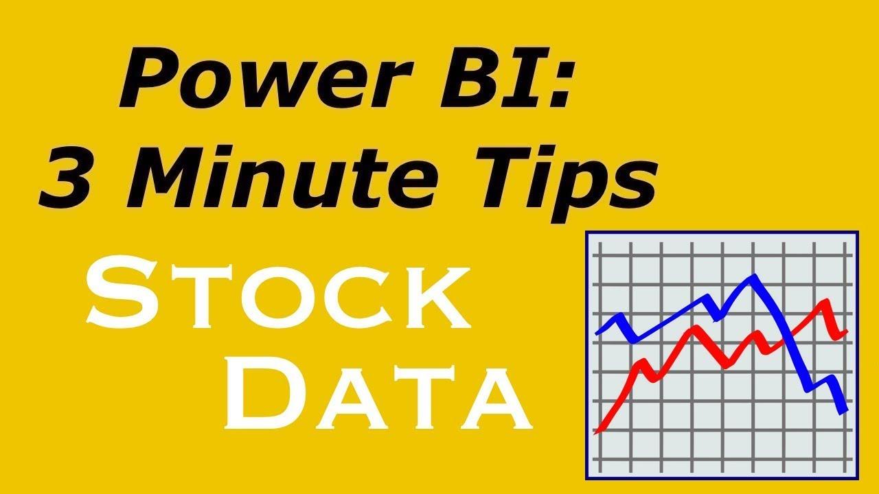Power BI - Importing Stock Data into Power BI