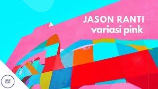 Jason ranti - variasi pink