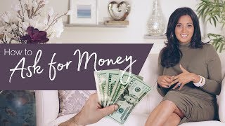 How to Ask f๐r Money - 3 Tips to Make It Easy
