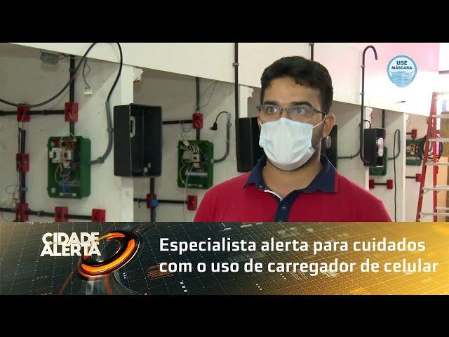 Especialista alerta para cuidados com o uso de carregador de celular