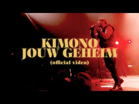 KIMONO - Jouw Geheim (Official Video)