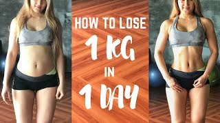 HOW TO LOSE 1 KG IN 1 DAY