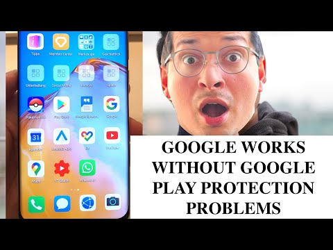 Huawei P40 PRO Install Google Play Store Without Google Protect Problem  POKEMON GO  Wear OS GMAIL