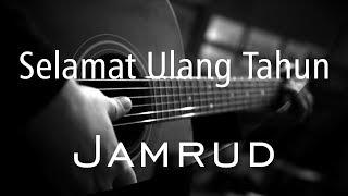 Selamat Ulang Tahun - Jamrud ( Acoustic Karaoke )