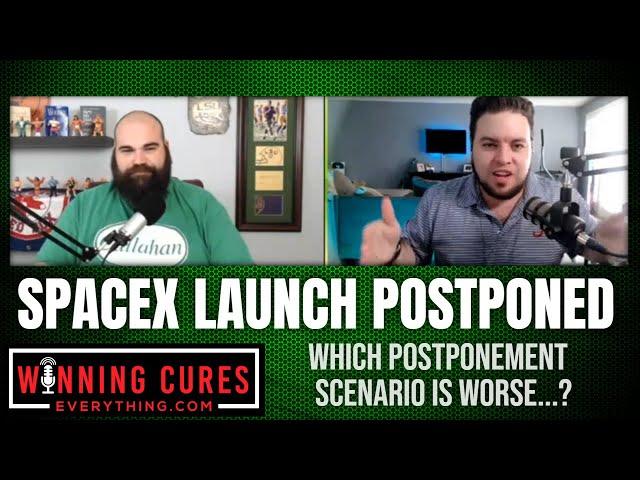 SpaceX shuttle launch postponed - worse than postponing Disney trip?