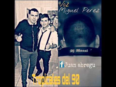 Tropicales para Vaciar-DJ MESSI & MIGUEL PEREZ