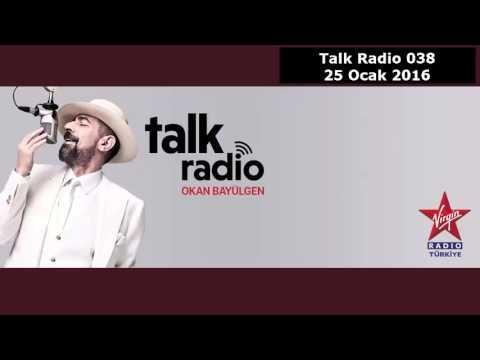 Talk Radio   Okan Bayülgen   #038   25 Ocak 2016