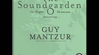 Guy Mantzur - The Soundgarden Showcase - Deeper Sounds - British Airways - June 2019