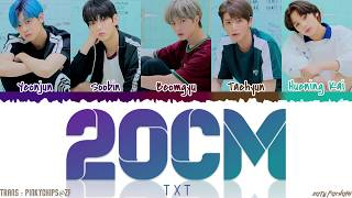 TXT  - '20CM' Lyrics [Color Coded_Han_Rom_Eng]